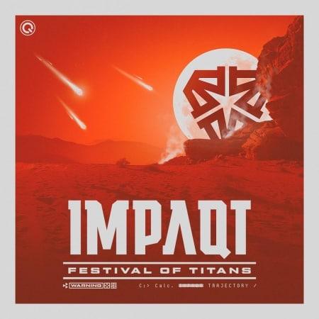 IMPAQT - Festival of Titans 2019
